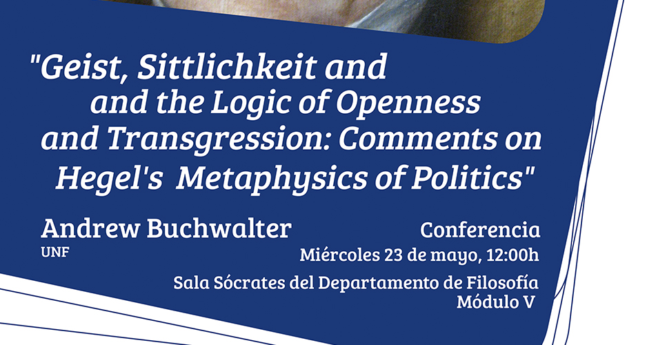 Geist, Sittlichkeit and the Logic of Openness and Transgression: Comments on Hegel's Metaphysics of Politics